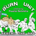 "[ONE BIG FAMILY RECORDS] Burn Unit feat.Paulie Selekta""Behind The Bar"""