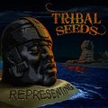 TRIBAL SEEDS/REPRESENTING