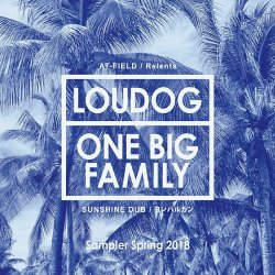画像1: Sampler Spring 2018 / LOUDOGFAMILY records & ONEBIGFAMILY records